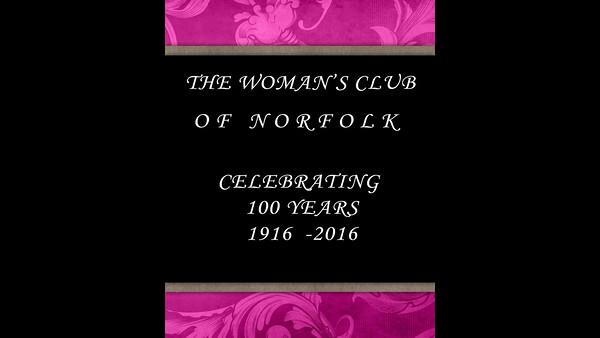 Woman's Club of Norfolk 100th Celebration