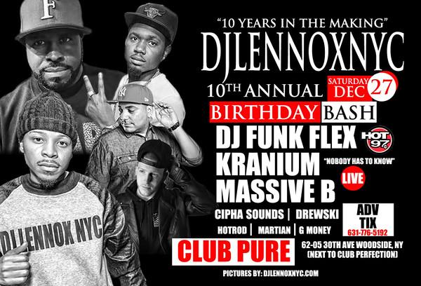 DJLENNOXNYC-10th Annual Birthday Bash - At Club Pure (12.27.14)