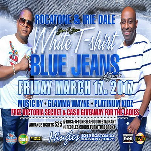 "ROCATONE & IRIE DALE'S ""WHITE T-SHIRT & BLUE JEANS AFFAIR""(14)"