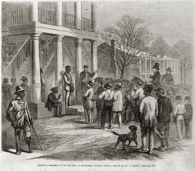 . Selling a freedman to pay his fine, at Monticello, Florida / from a sketch by James E. Taylor (1839-1901)  1867.  Library of Congress
