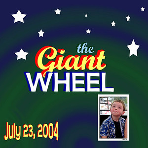 St Louis -  Giant Wheel - July 23, 2004