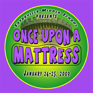 ONCE UPON A MATTRESS. Awesome! Sayreville Middle School.