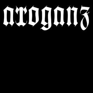 ARROGANZ  (DE)