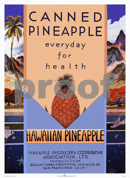 159: 'Canned Pineapple' Product Label, ca 1940. (PROOF watermark will not appear on your print)