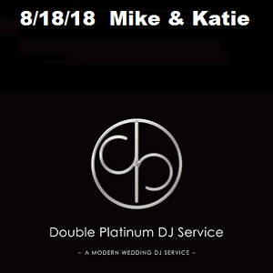8/18/18 Mike and Katie
