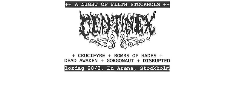 CENTINEX - A Night Of Filth - En Arena 28/3 2015