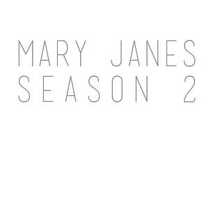 Mary Janes Season 2