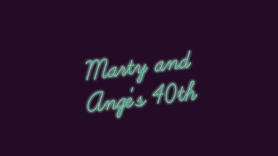 20.03 Marty and Ange's 40th