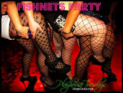 TUESDAY, 1-22-13, FISHNETS at PLAYHOUSE TUESDAYS