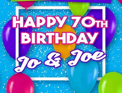 Jo & Joe's 70th Birthday Party!