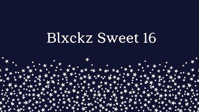 24.07 Blxckz Sweet 16