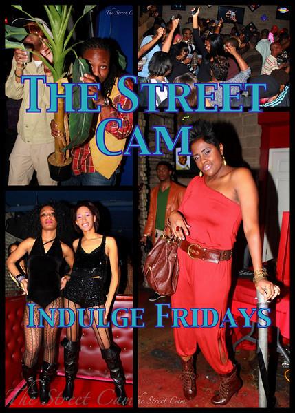 The Street Cam: Indulge Fridays (1/28)