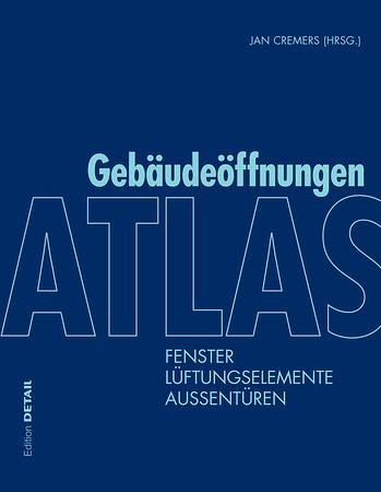 /// Atlas Gebäudeöffnungen | Building Openings Construction Manual