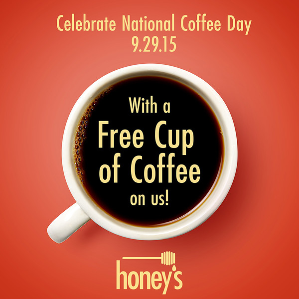 Honey's National Free Coffee Day.jpg