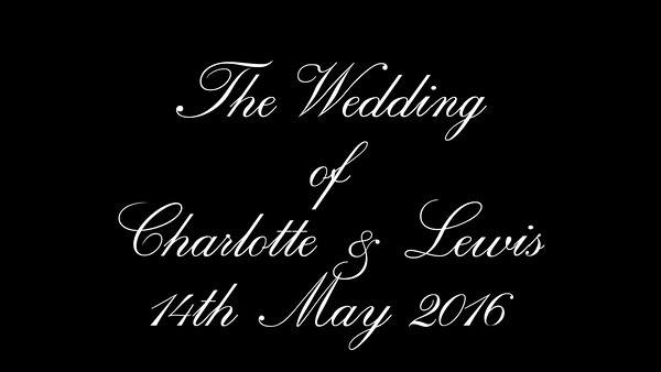 Charlotte & Lewis wedding video