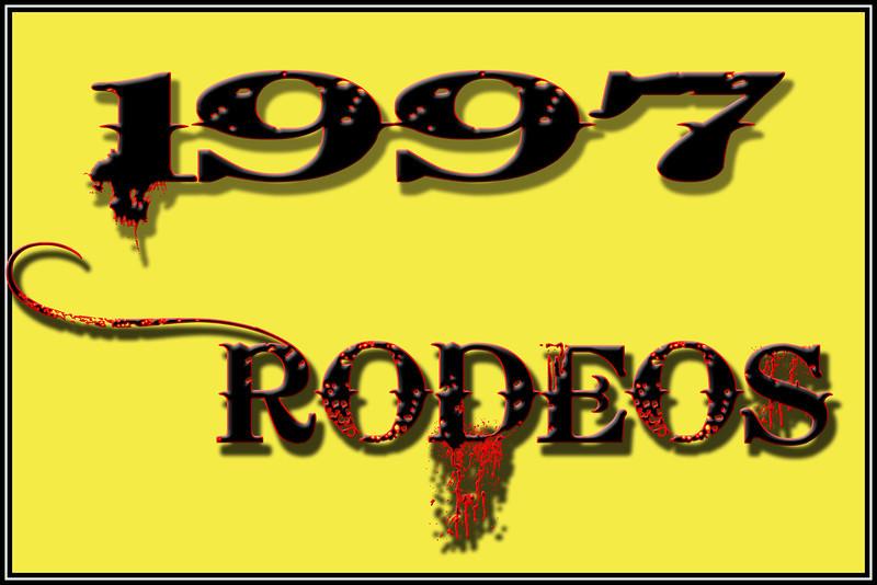 1997 RODEOS