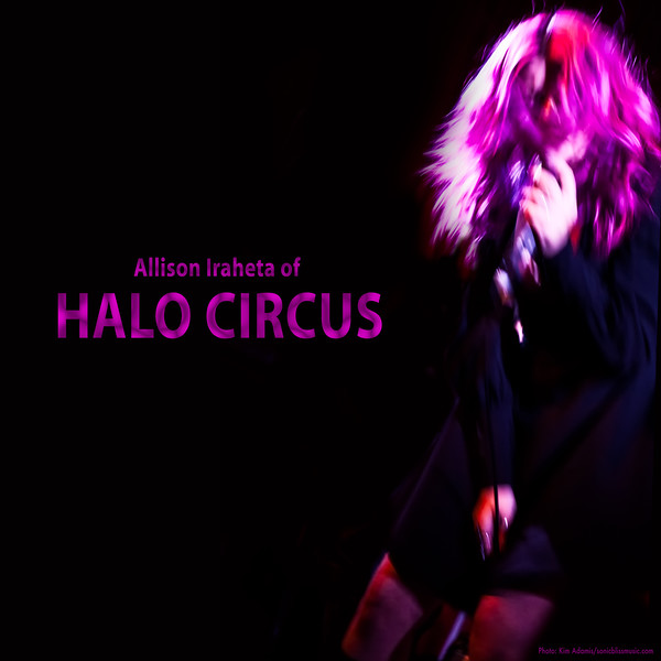 Allison Iraheta of HALO CIRCUS at The Hotel Cafe - April 2015