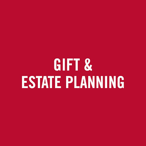 Gift and Estate Planning