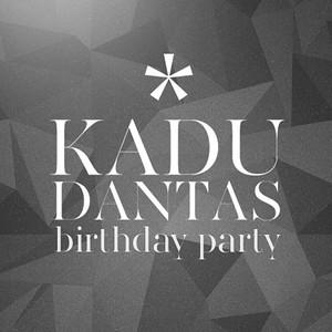 Aniversário   Kadu Dantas