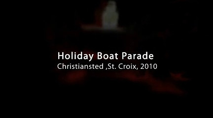St. Croix Holiday Boat Parade 2010