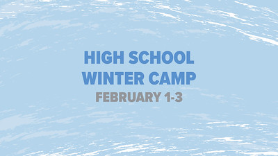 High School Winter Camp