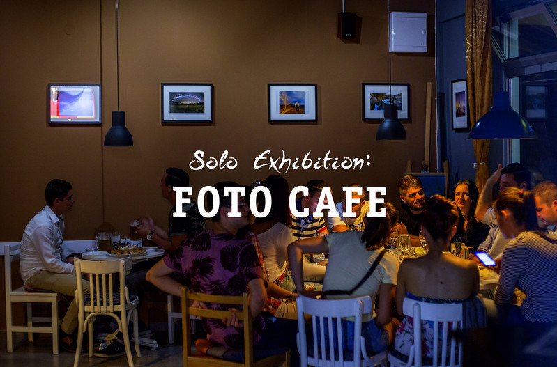 Solo Exhibition : Foto Cafe Gradiska 2017