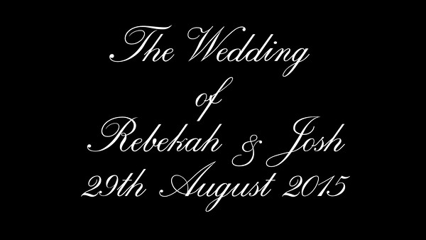 Rebekah & Josh wedding video