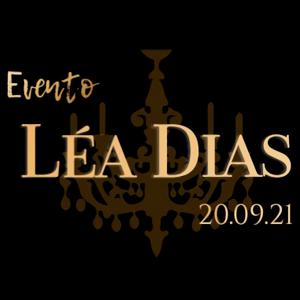 Evento Léa Dias ~ 20.09.21