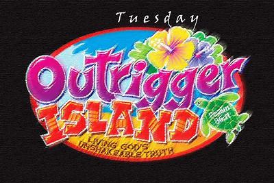 Outrigger Island - Tuesday