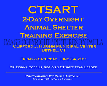 CTSART  2-Day Overnight Animal Shelter Training Exercise ~ Clifford J. Hurgin Municipal Center, Bethel, CT ~ June 3-4, 2011