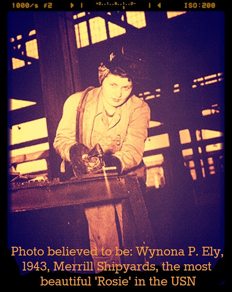 MILITARY-WWII-JAX-Photo believed to be- Wynona P. Ely,  1943, Merrill Shipyards, the most  beautiful 'Rosie' in the USN.jpg
