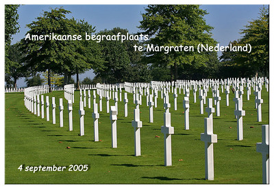 Amerikaanse begraafplaats te Margraten (NL)  04/09/05