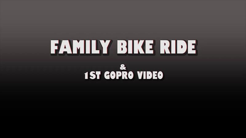 FamilyBikeRide-GoPro.mp4