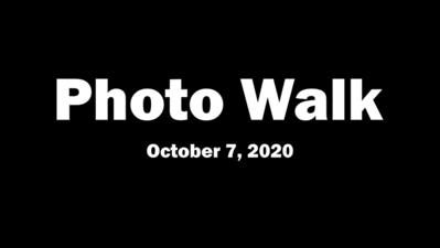 Photo Walk (October 7, 2020)