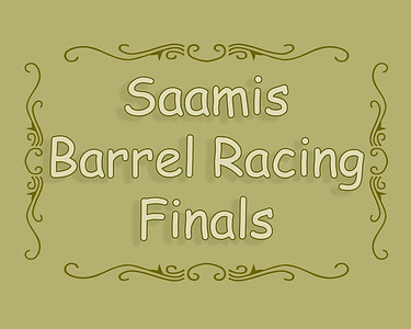 Saamis Barrel Racing Finals 2019