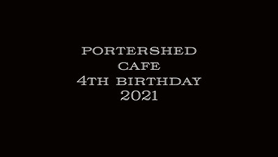 14.08 Portershed Cafe 4th Birthday 2021