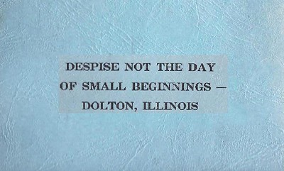 Dolton History Book: Despise Not the Day of Small Beginnings (1960)