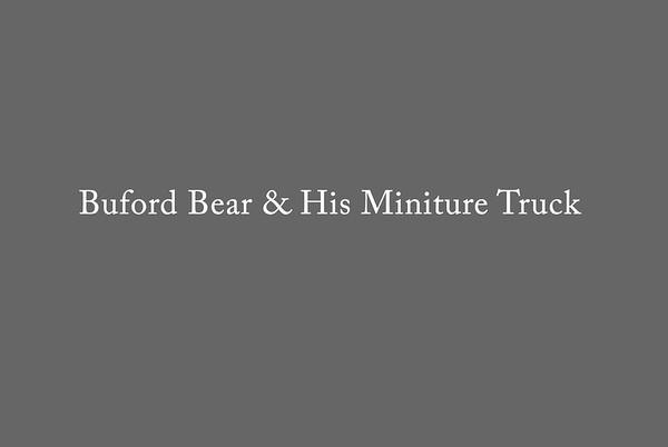 Buford Bear & His Miniture Truck