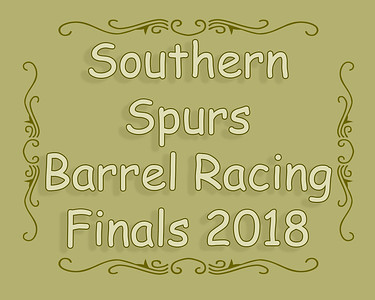 Southern Spurs Barrel Racing Finals 2018