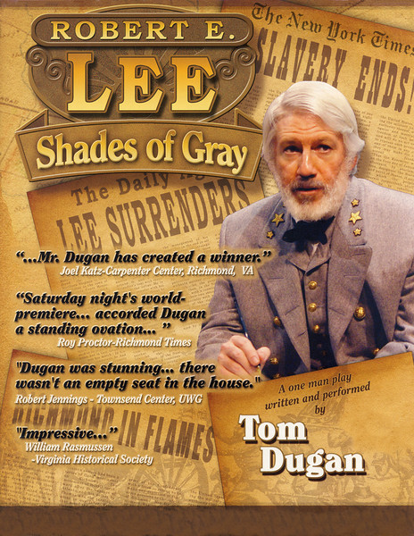Tom Dugan Plays -  Robert E. Lee - Shades of Gray flyer (high res)