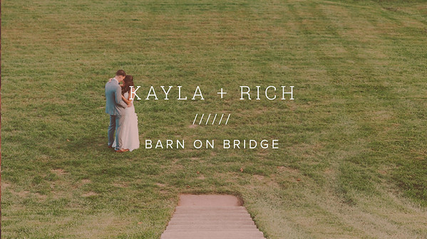 KAYLA + RICH ////// BARN ON BRIDGE