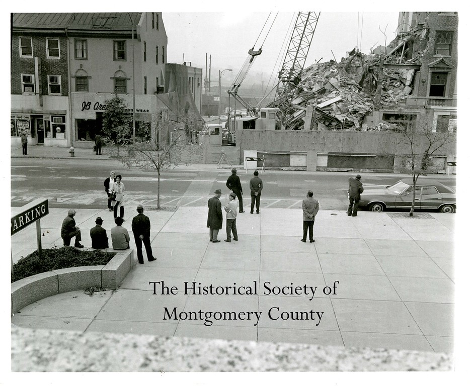 . This photo from the Historical Society of Montgomery County shows the demolition of the Valley Forge Hotel in Norristown in October 1974.