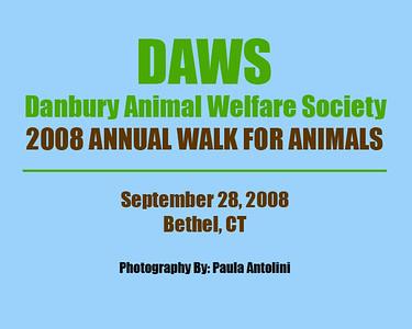DAWS ~ Danbury Animal Welfare Society ~ 2008 ANNUAL WALK FOR ANIMALS ~ Bethel, CT ~ September 28, 2008