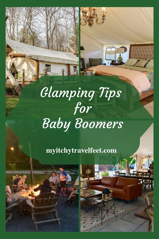 Glamping tips for baby boomers and other travelers.