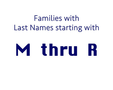 Family Last Name  M thru R