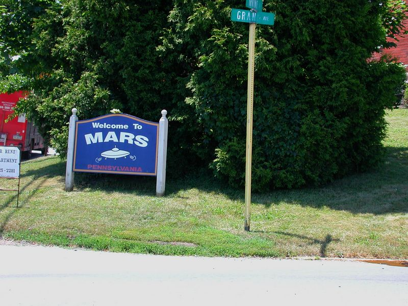"""Welcome to Mars, Pennsylvania. Located just north of Pittsburgh, PA .  The first """"sign"""" of intelligent life"""