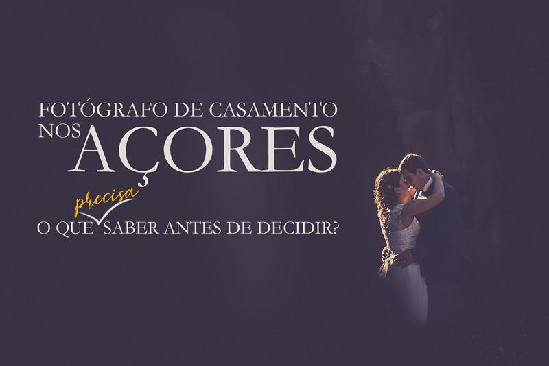 Fotógrafo de Casamento nos Açores. O que ter em conta antes de contratar?