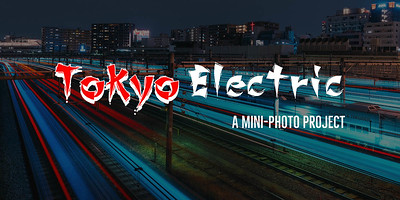 TOKYO ELECTRIC: A MINI PHOTO PROJECT