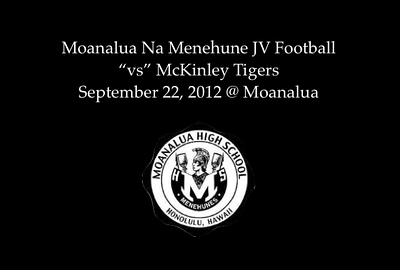 "09-22-12 Moanalua JV Football ""vs"" McKinley Tigers (19-13)"