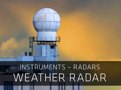 Instruments – Radars – Weather Radar